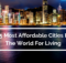 15 Most Affordable Cities In The World To Live In  2021
