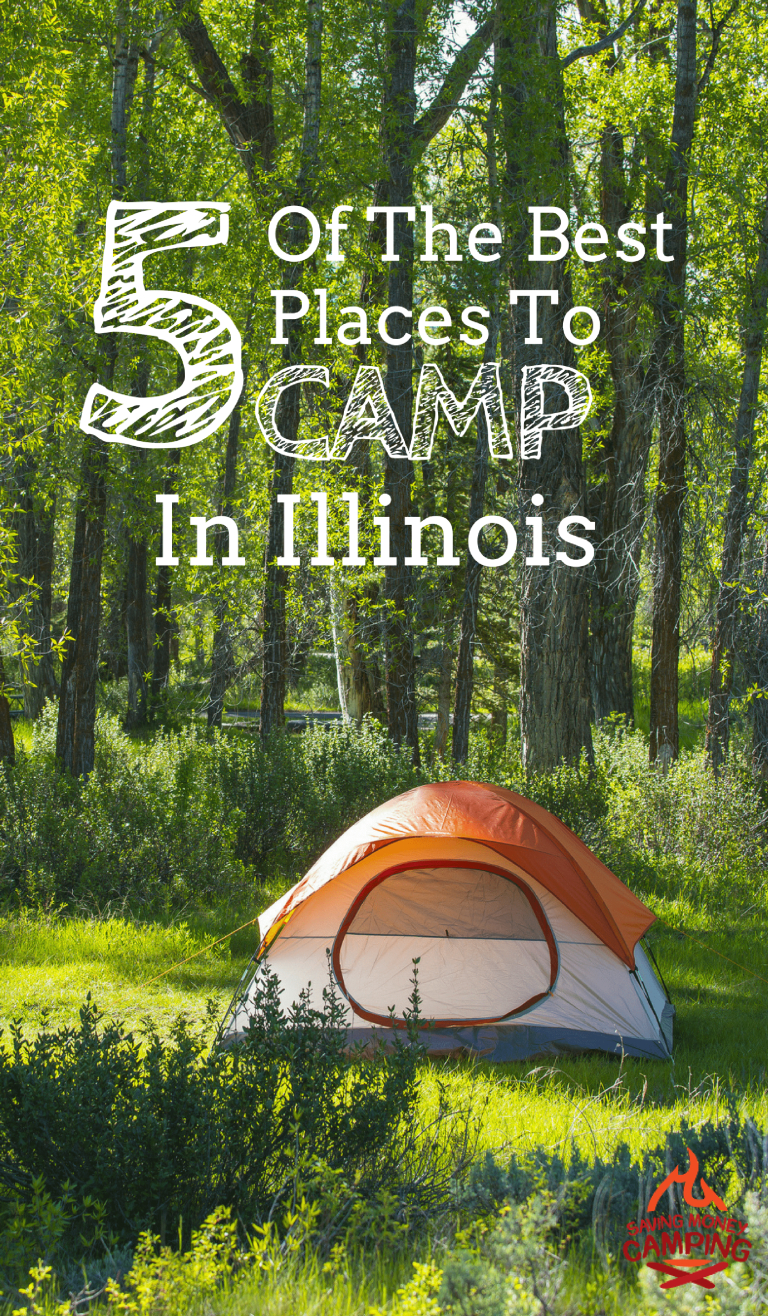 5 Of The Best Places To Camp In Illinois  Camping In