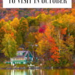 15 Best Places To See The Fall Foliage In October  Cool