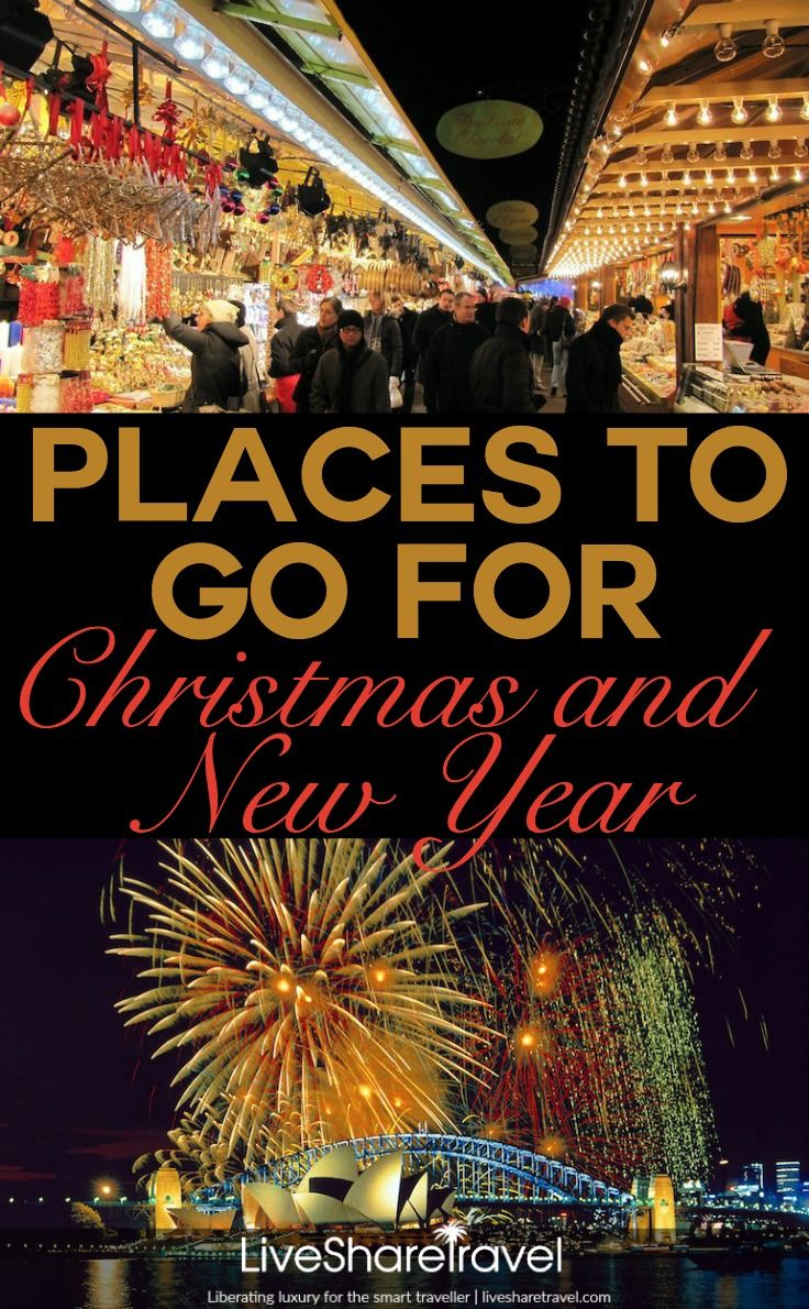 30 Places To Go For Christmas And New Year For A Luxury