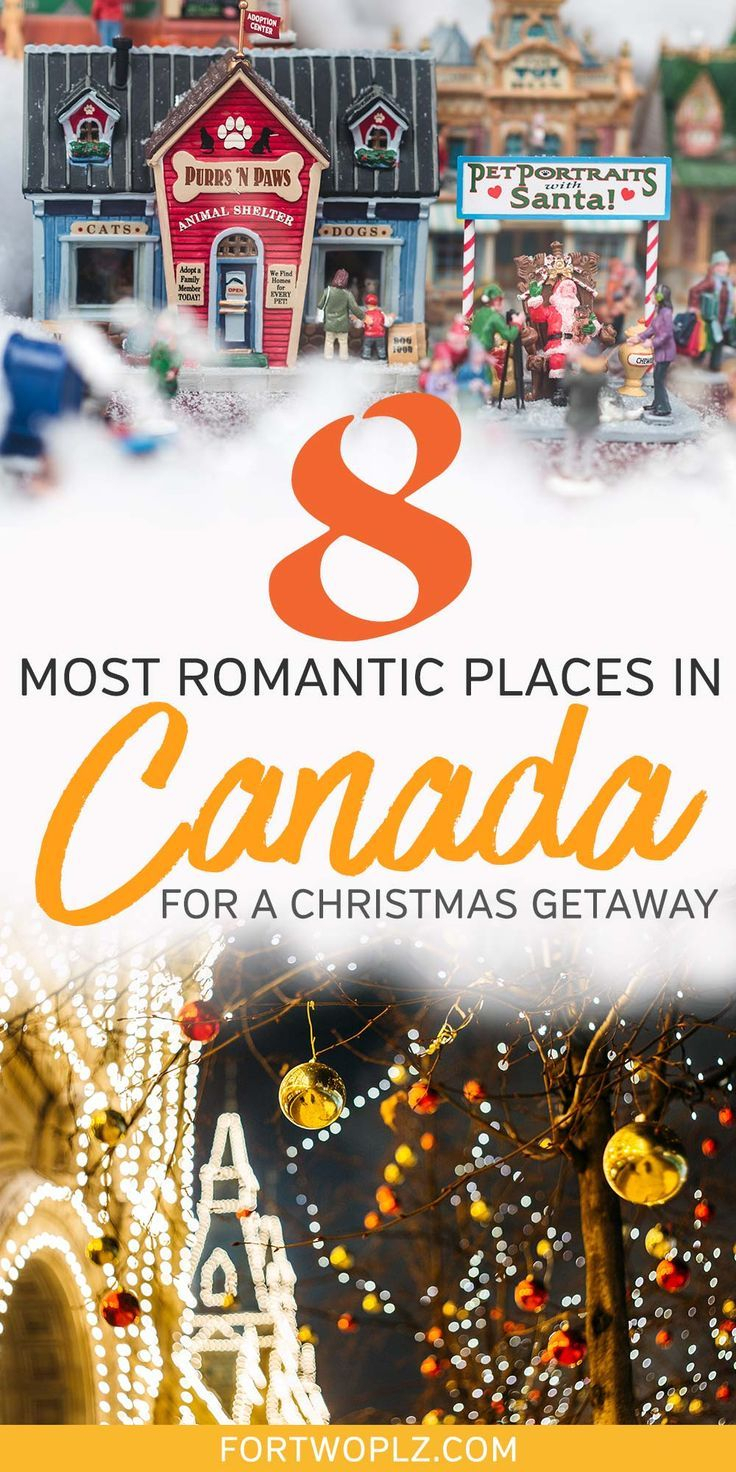 8 Best Places To Spend Christmas In Canada For A Romantic