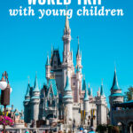 Disney Vacation With Young Children Part 1 Planning Your Trip