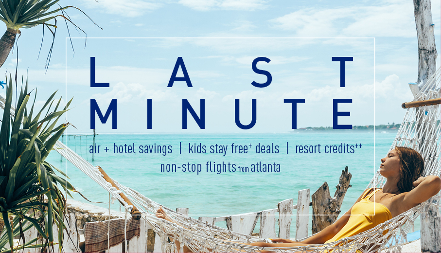 Last Minute Deals On Allinclusive Packages From Atlanta