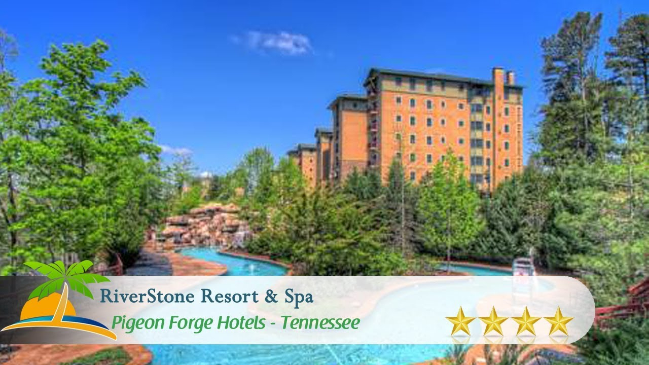 Riverstone Resort  Spa  Pigeon Forge Hotels Tennessee