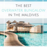 Soneva Jani  Where To Find The Best Maldives Overwater