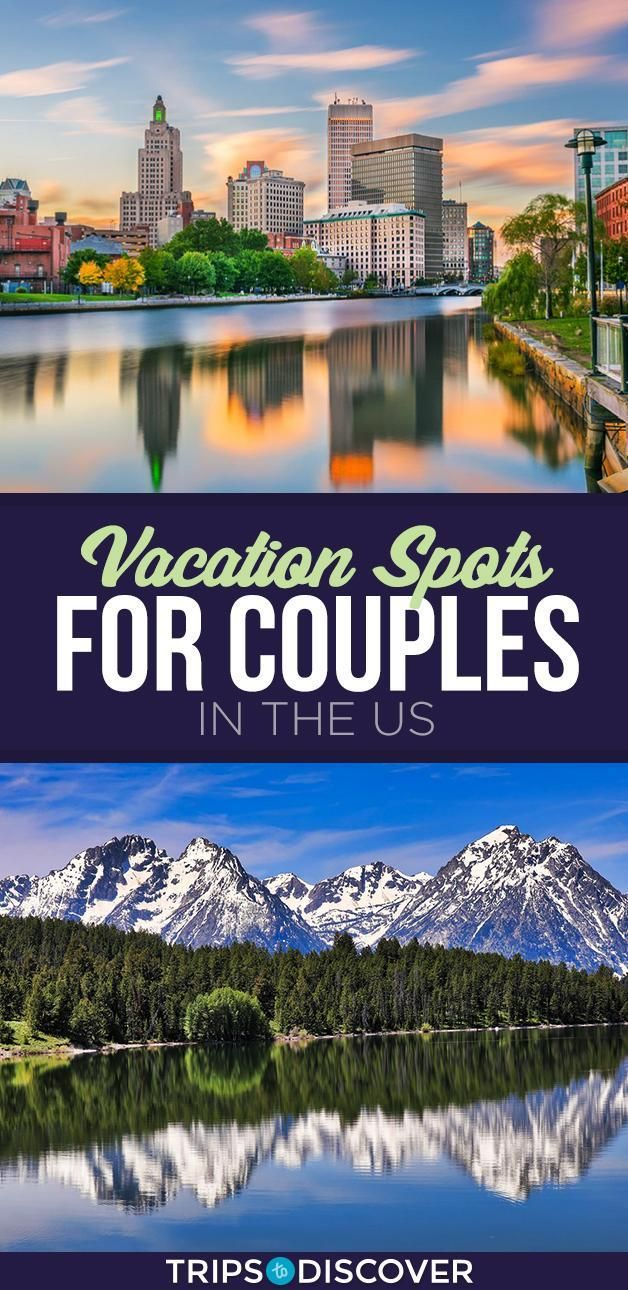 6 Best Vacation Spots For Couples In The Us  Best