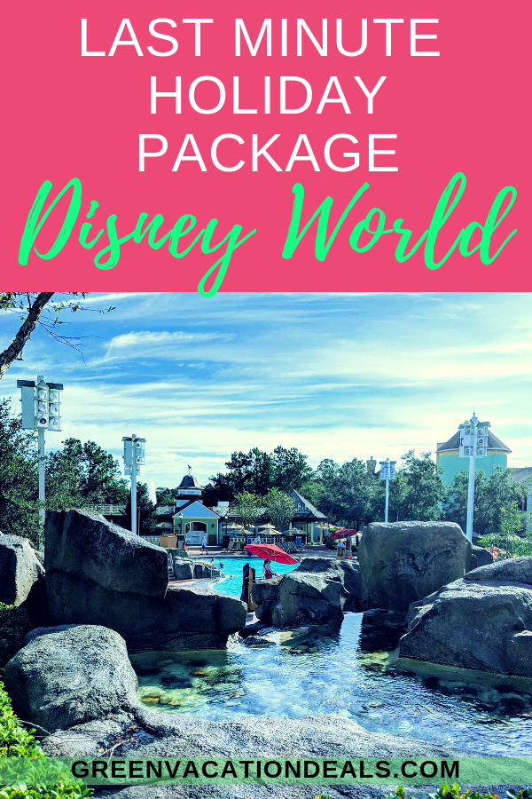 Last Minute Disney World Holiday Package  Green Vacation