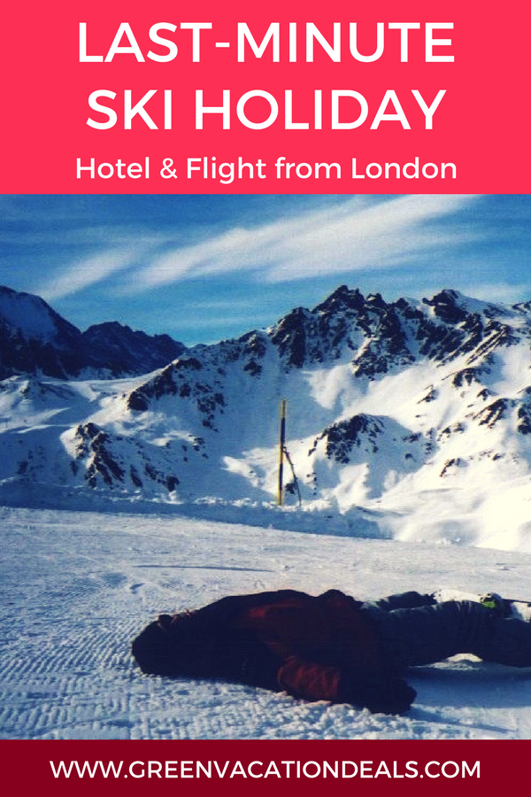 Lastminute Ski Holiday Hotel  Flight From London  Top