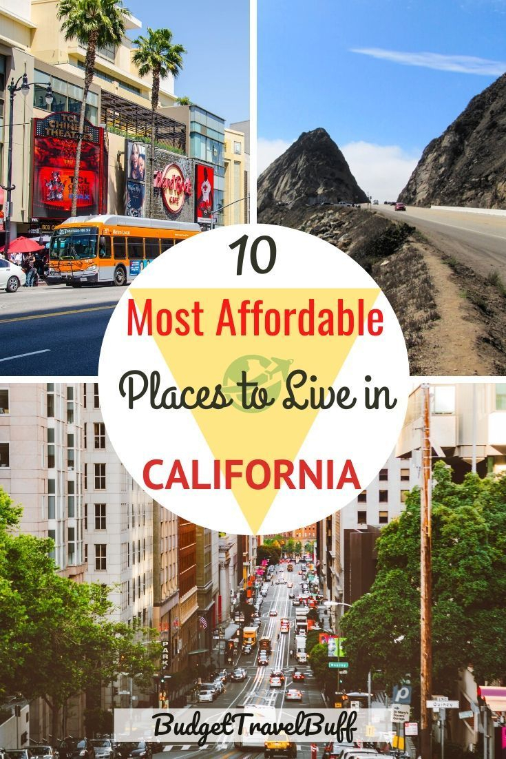Top 10 Cheapest Places To Live In California In 2020