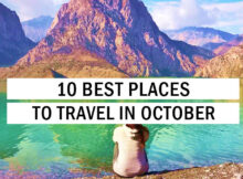 10 Best Places To Travel In October  Travel Tips  Trythis