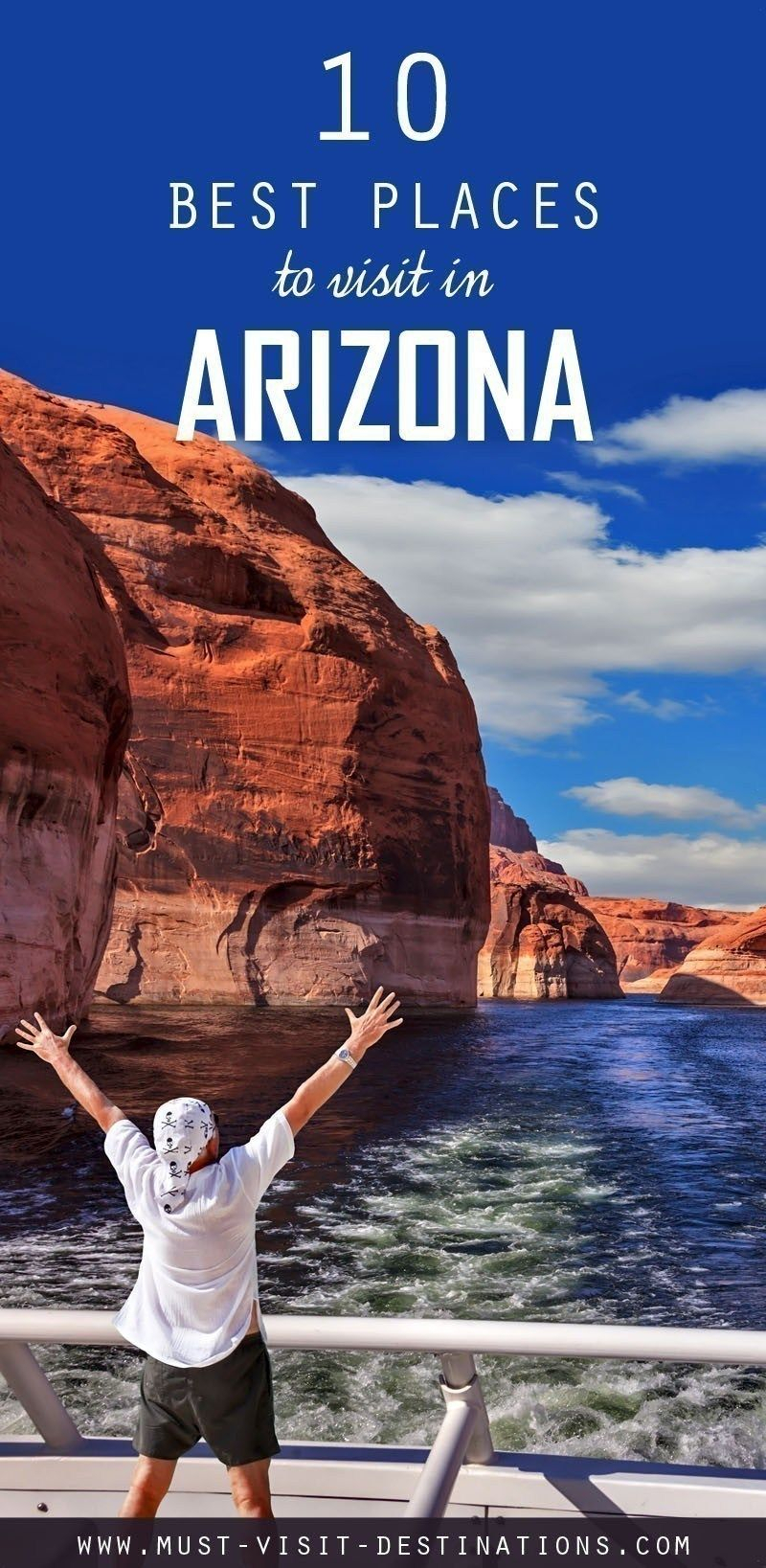 10 Best Places To Visit In Arizona  Must Visit