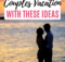 14 Top Vacation Destinations For Couples  Forever Lost In