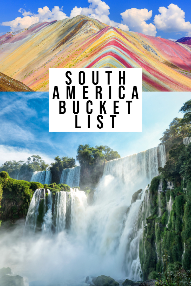 Best Places To Visit In South America The Ultimate List