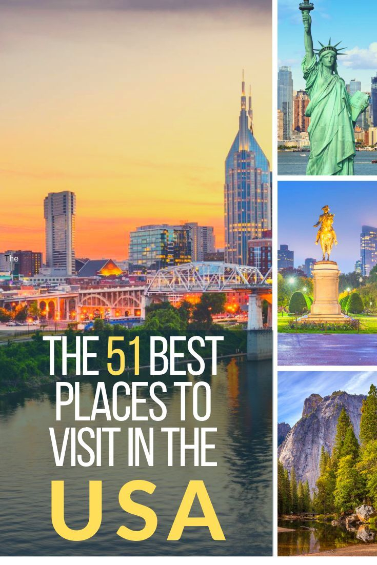 The 51 Best Places To Visit In The Usa All With Photos