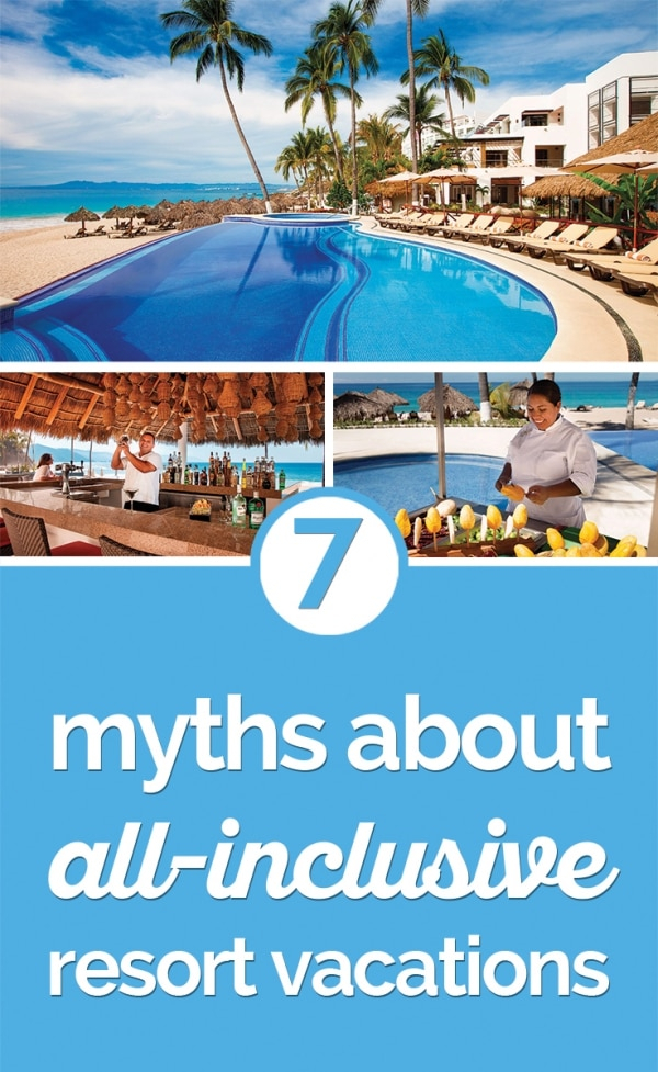 Top 7 Myths About Allinclusive Vacations  Thegoodstuff