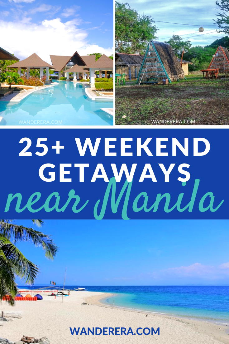 Weekend Getaways Near Manila  28 Affordable Places To